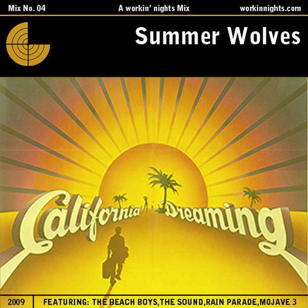 04: SUMMER WOLVES