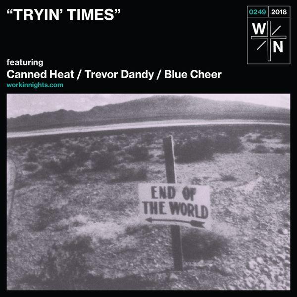 249: TRYIN' TIMES