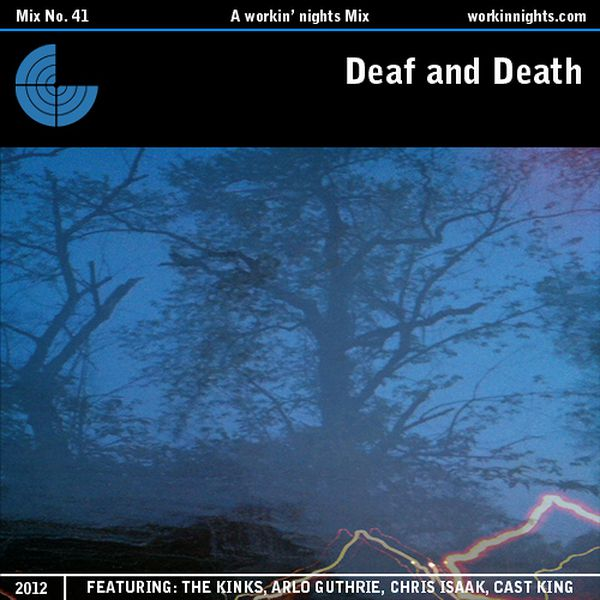 41: DEAF AND DEATH