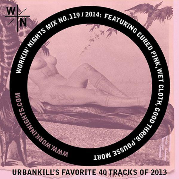 119: URBANKILL'S FAVORITE 40 TRACKS OF 2013