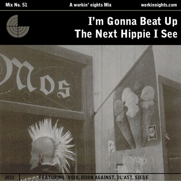 51: I'M GONNA BEAT UP THE NEXT HIPPIE I SEE