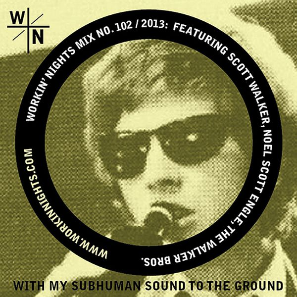 102: WITH MY SUBHUMAN SOUND TO THE GROUND