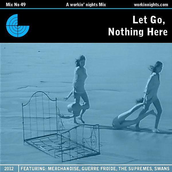 49: LET GO, NOTHING HERE