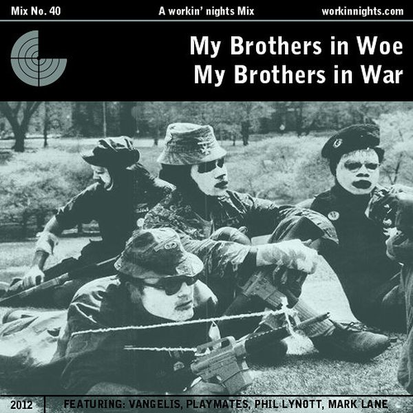 40: MY BROTHERS IN WOE, MY BROTHERS IN WAR