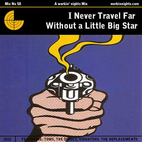 58: I NEVER TRAVEL FAR WITHOUT A LITTLE BIG STAR