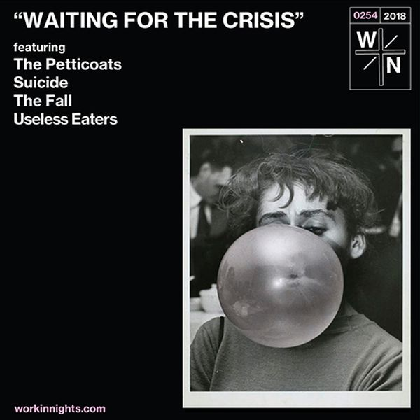254: Waiting For The Crisis