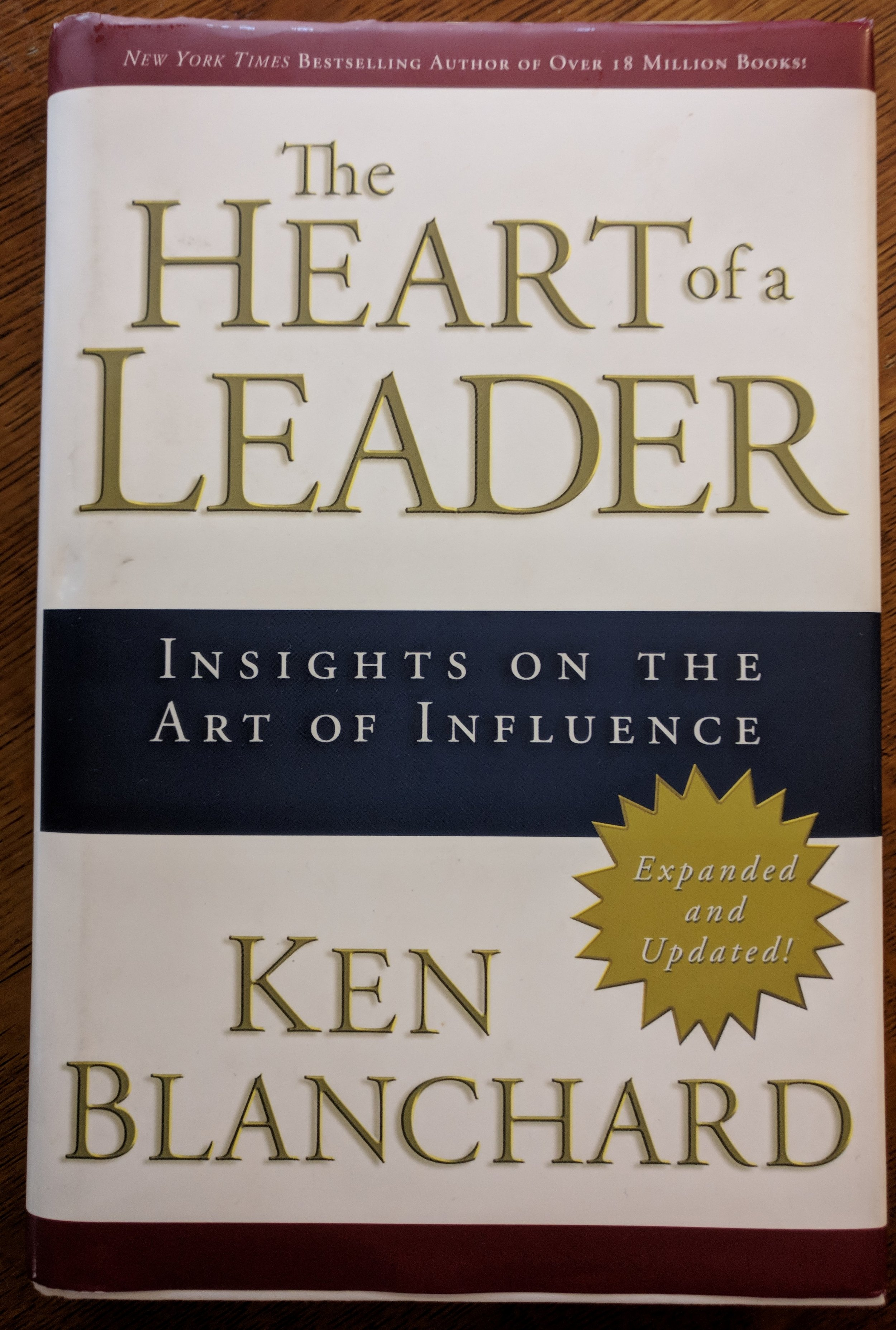 The Heart of a Leader  - Insights on the Art of Influence