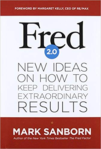 Fred 2.0 - New Ideas on how to Keep Delivering Extraordinary Results