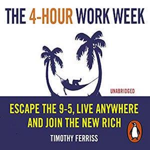 The 4-Hour Work Week by Tim Ferriss