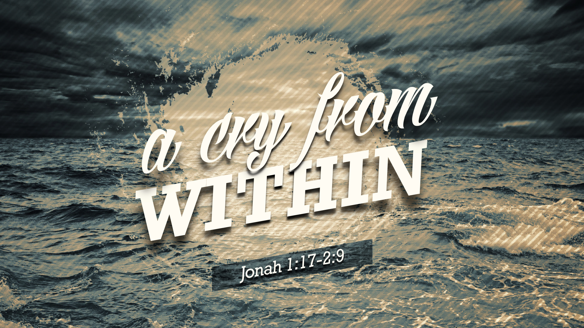 January 27, 2019 / Pastor James / A Cry from Within (Jonah 1:17-2:9) /  No Video Available /    Manuscript