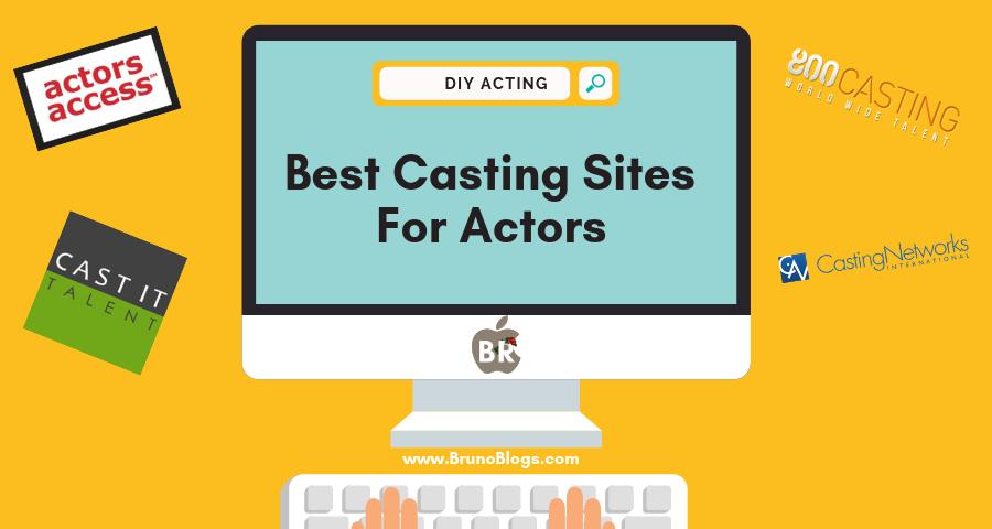 best-casting-sites-for-actors-bruno-blogs-for-actors