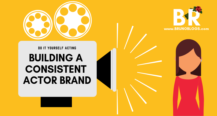 building-a-consistent-actor-brand-bruno-blogs-banner