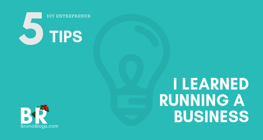 business-owner-tips-5-things-i-learned-running-a-business-bruno-rose-actor-atlanta