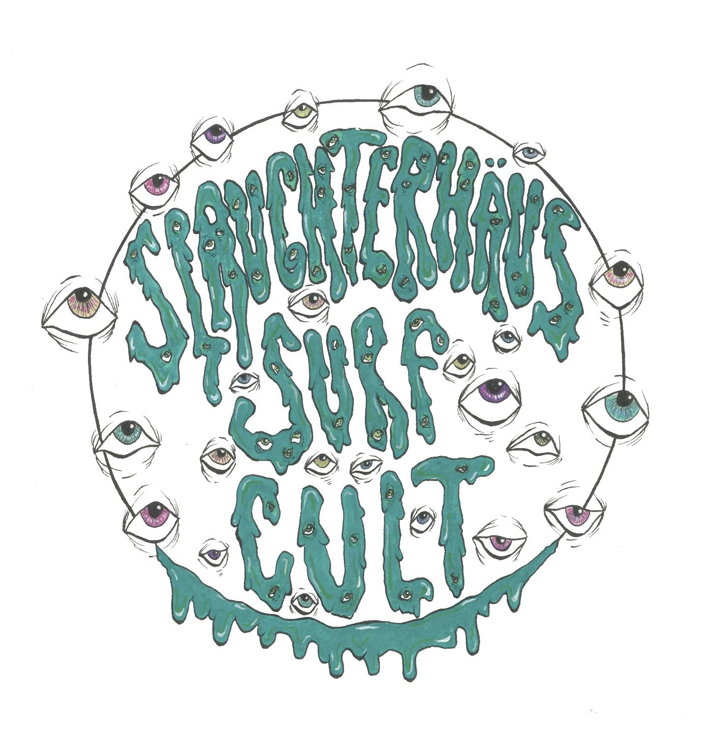 Släughterhaus Surf Cult - JUNE 23