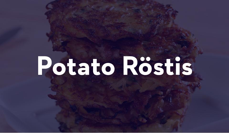 Potato Rostis