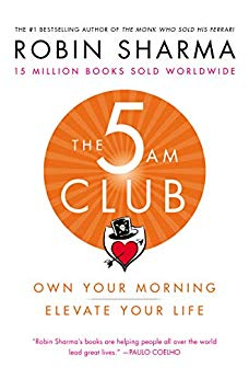 The 5 A.M. Club by Robin Sharma
