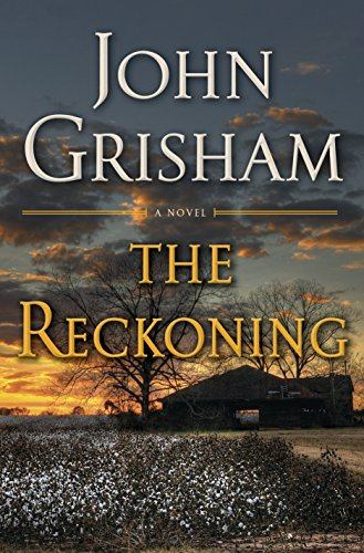The Reckoning: A Novel by John Grisham