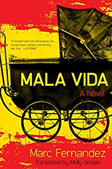 Mala Vida: A Novel by Marc Fernandez