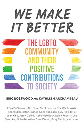 We Make It Better by Eric Rosswood, Kathleen Archambeau