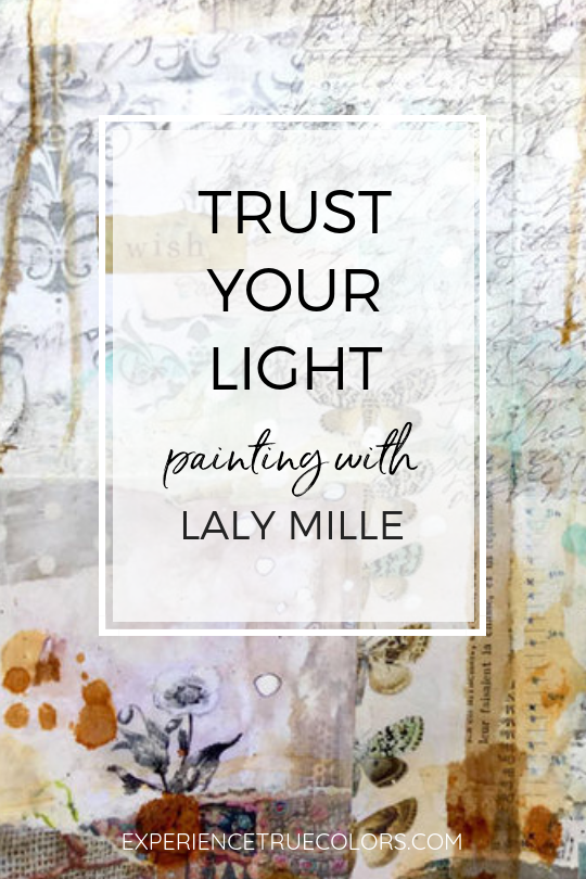 Laly Mille trust your light with Kellee Wynne Studios for the True Colors Art Program.png
