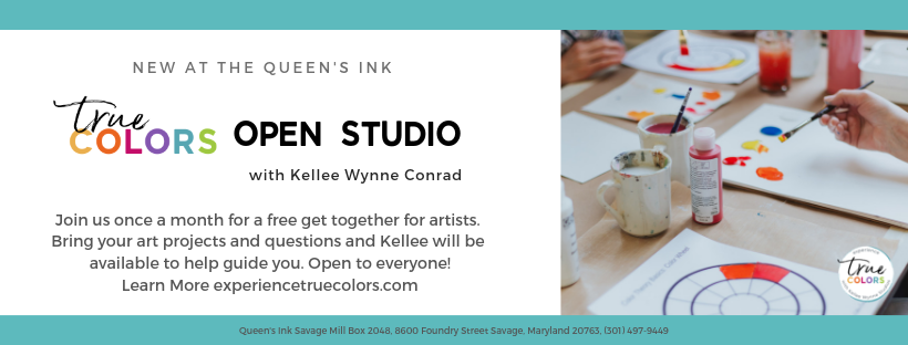 True Colors Open Studios with Kellee Wynne Conrad at the Queen's Ink in Savage Maryland web (2).png