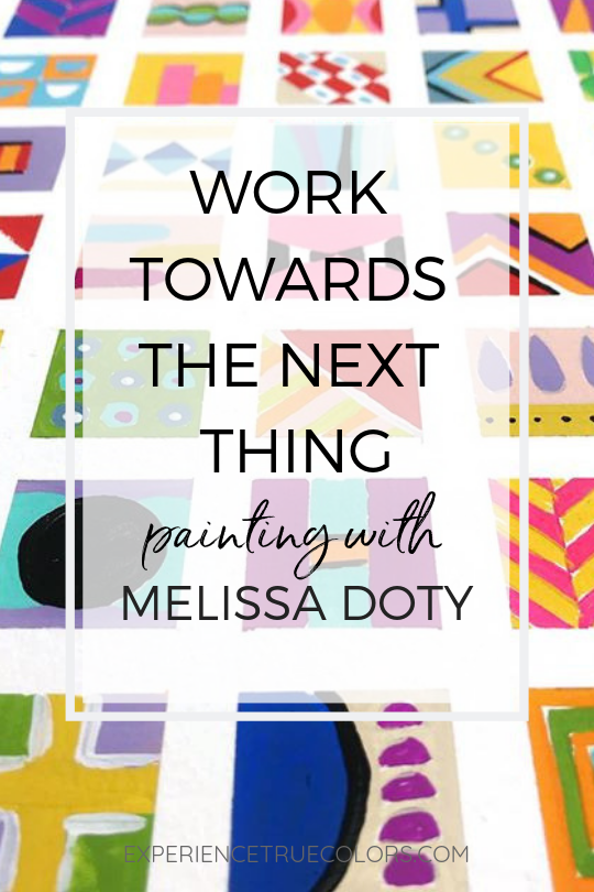 work towards the next thing, painting with Melissa Doty for true colors art program with kellee wynne studios.png