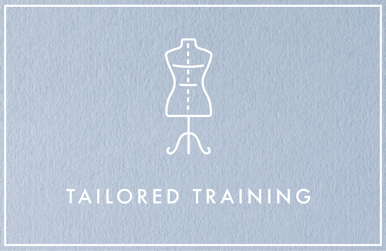 Fashion Delivered Tailored Training