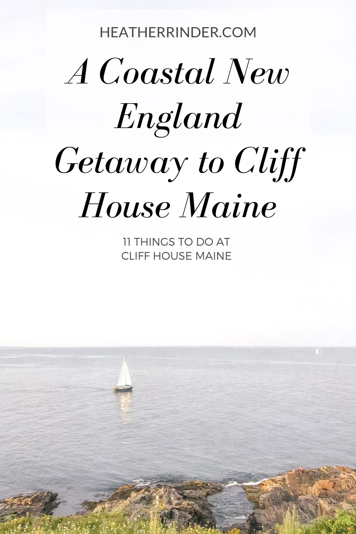 Things to Do at Cliff House Maine