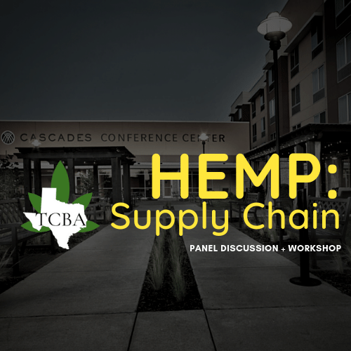Hemp Supply Chain Workshop - Event Time: July 29th 9AM-3PM (Vendor Load In @ 8AM)Event Address: Cascades Conference Center - 5909 Stone Creek Dr, The Colony, TX