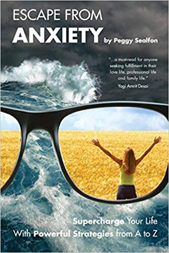 Escape from Anxiety by Peggy Sealfon