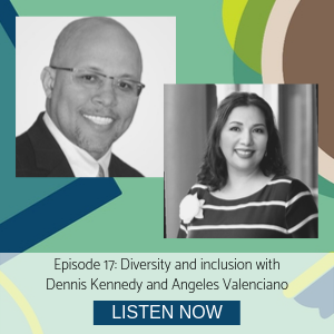 Dennis Kennedy and Angeles Valenciano episode 17 diversity and inclusion