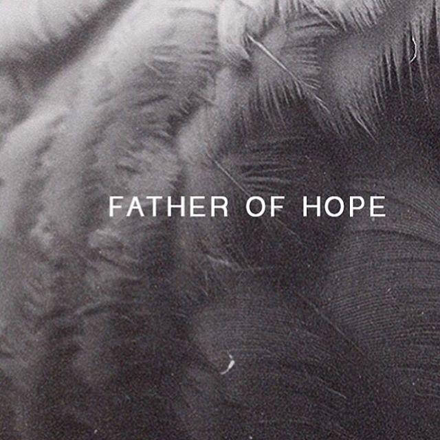 #fatherofhope