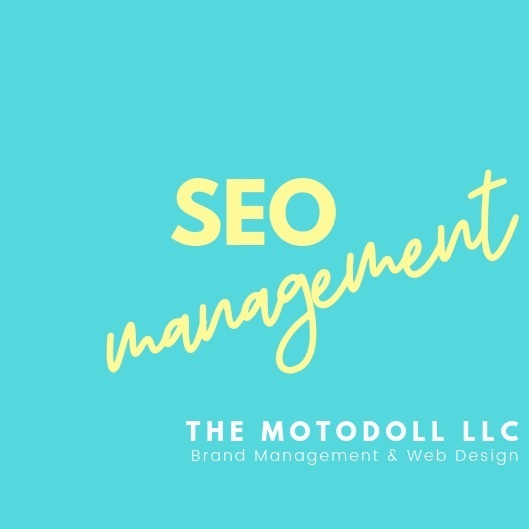 SEO management by The MotoDoll LLC.