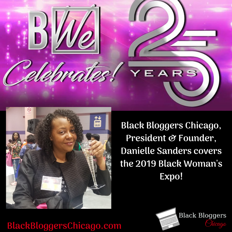 Black Bloggers Chicago, President & Founder, Danielle Sanders covers the 2019 Black Woman's Expo!.png