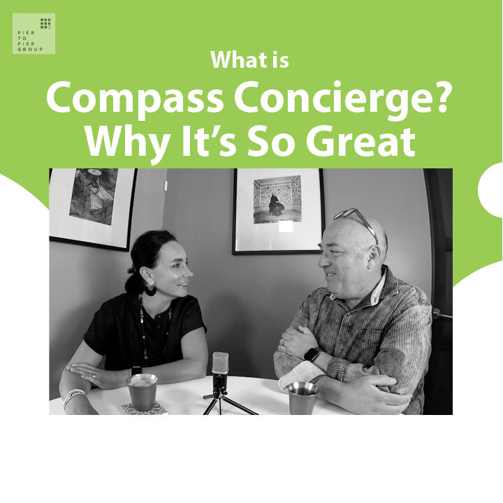 Ep 62: What Is Compass Concierge? And Why It's So Great!
