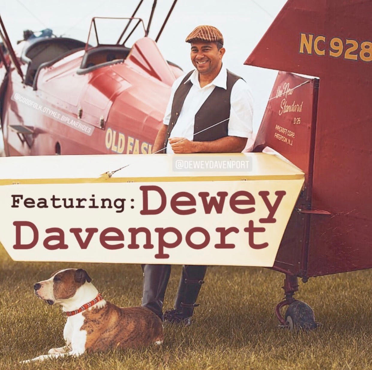 Season 3 Episode 3: Dewey Davenport, Modern Day Barnstormer  Dewey Davenport  He flies for a fractional jet company while mentoring and keeping the modern day barnstormer concept alive!