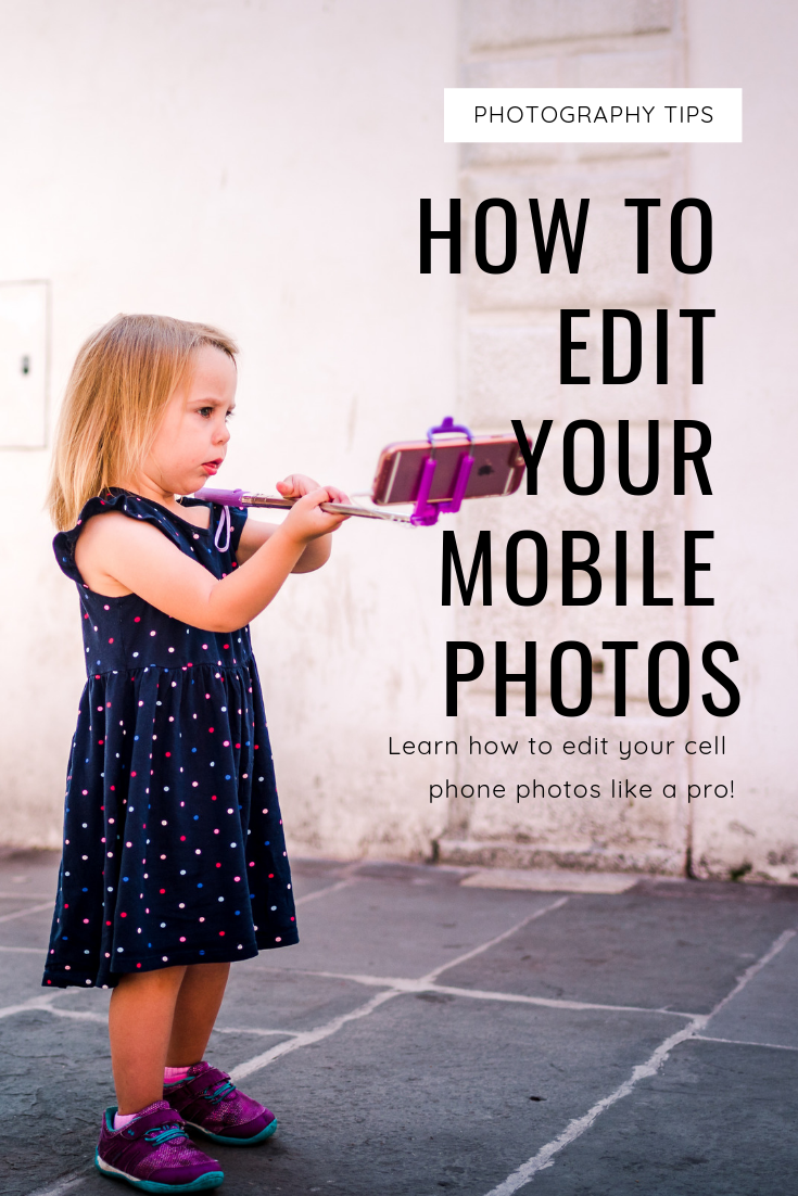 how to edit your mobile photos.png