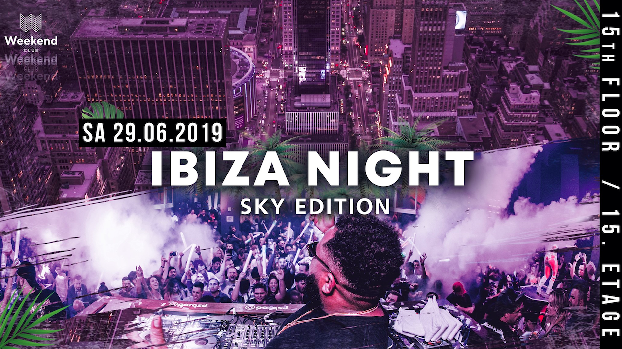 One Night in Ibiza Grand Opening   The stylish Balearic Island celebrates over the rooftops in Berlin. Look forward to the ultimate Ibiza sound all night!