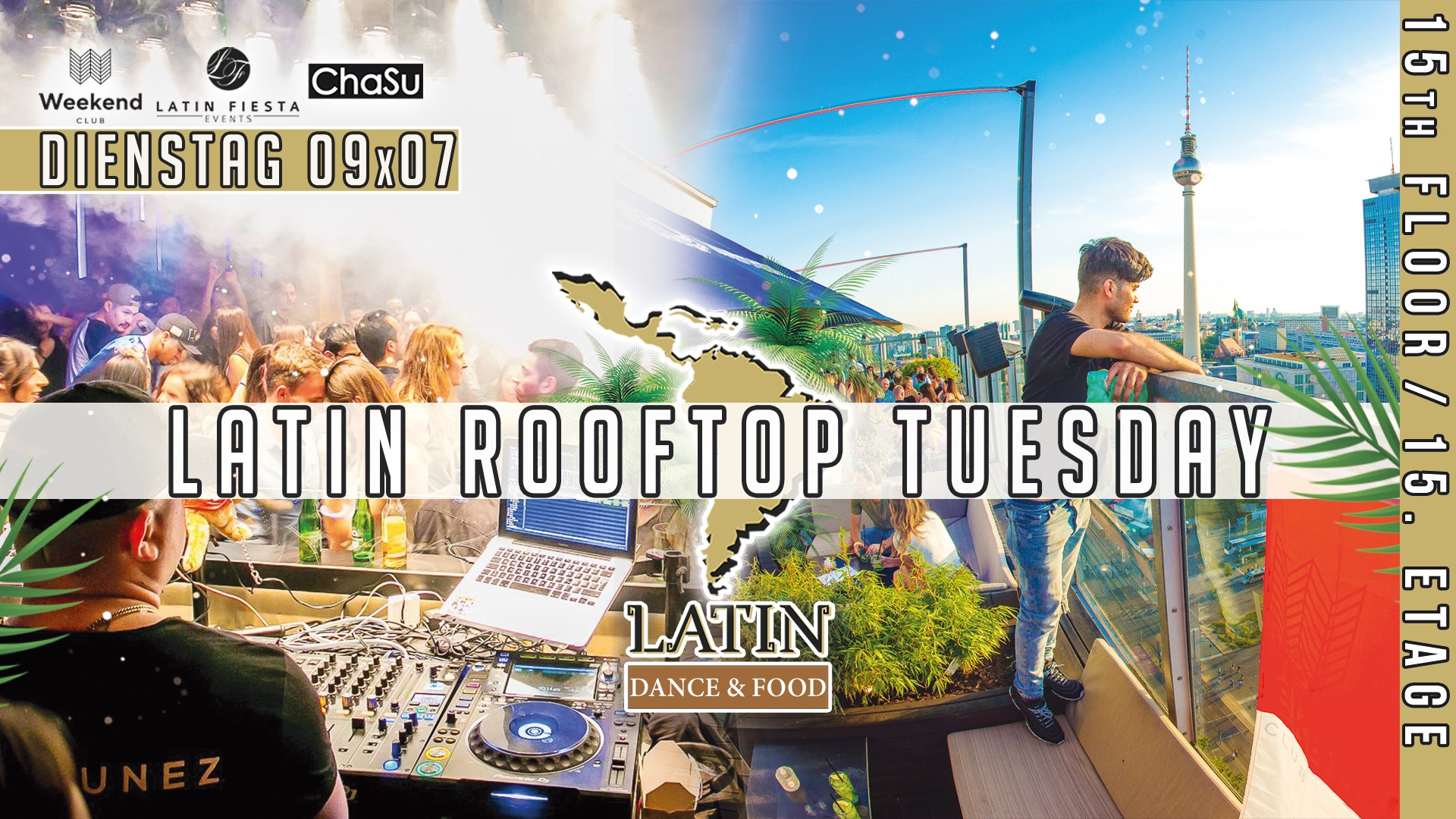 Latin Rooftop Tuesday  Berlin's largest Latin Fiesta party series stands for the concentrated, positive power of a whole continent.  With a colorful, varied program, the event series offers a party highlight for everyone!  The hottest DJs of the scene put on and many other artists complete the perfect party feeling.