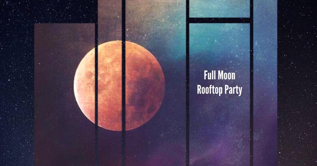 Full Moon Rooftop Party   Full Moon • Rooftop party On Wednesday, Aug 14, the moon will be the brightest again and what could be better than a FULL MOON PARTY together with a view over Berlin?