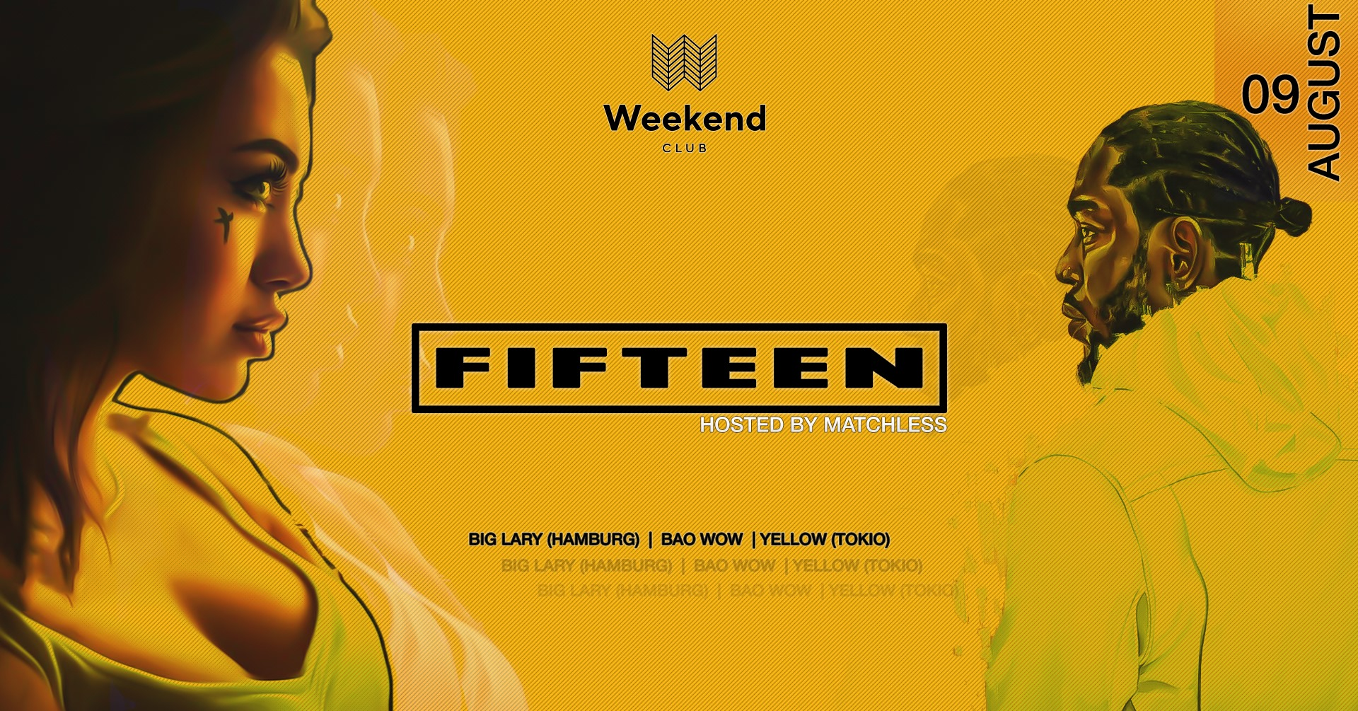 Fifteen hosted by DJ Matchless   We want to create a spot for people with open minded visions of music & fashion. An esthetic look is an essential step to treat your body like it deserved. Be curious - be a part. Every Friday finest Hip Hop with best local and international DJs.