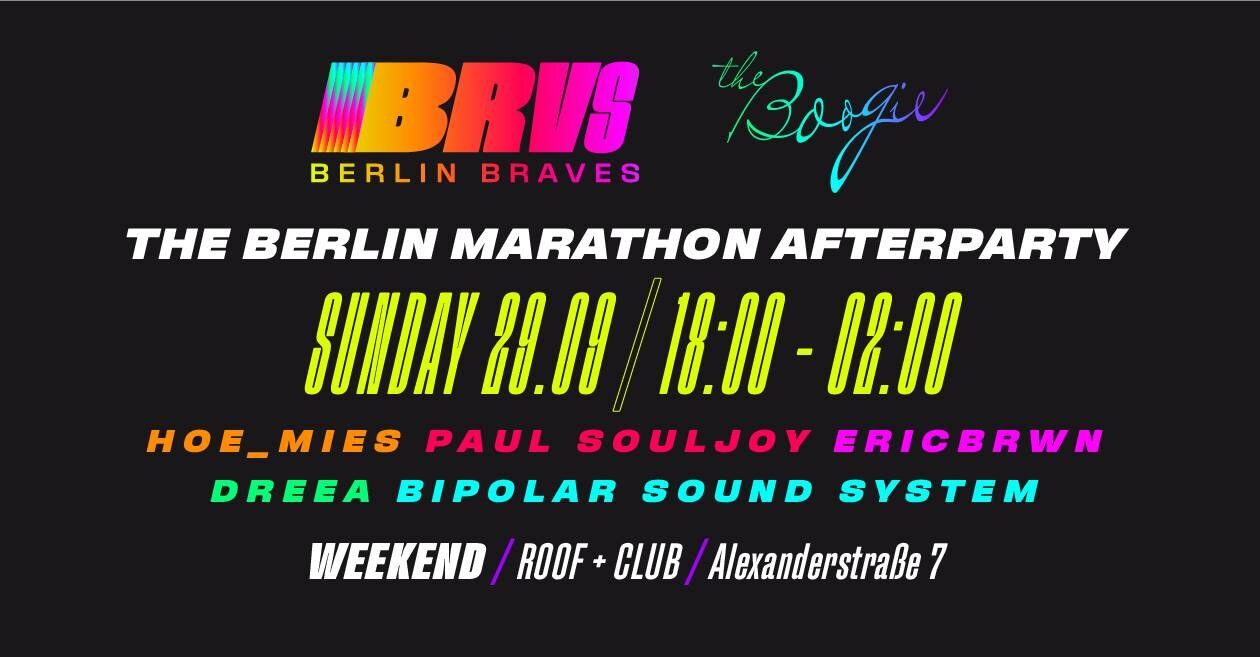 The Berlin Braves Boogie  Berlin Braves & The Boogie team up to present the afterparty for the Berlin Marathon and the hot summer of 2019!   Let's get together on Weekend's rooftop for Pizza and Chill before we take it to the club with a selection of Berlin's hottest DJ's to vibe to the finest sexy end of summer sounds of all eras.