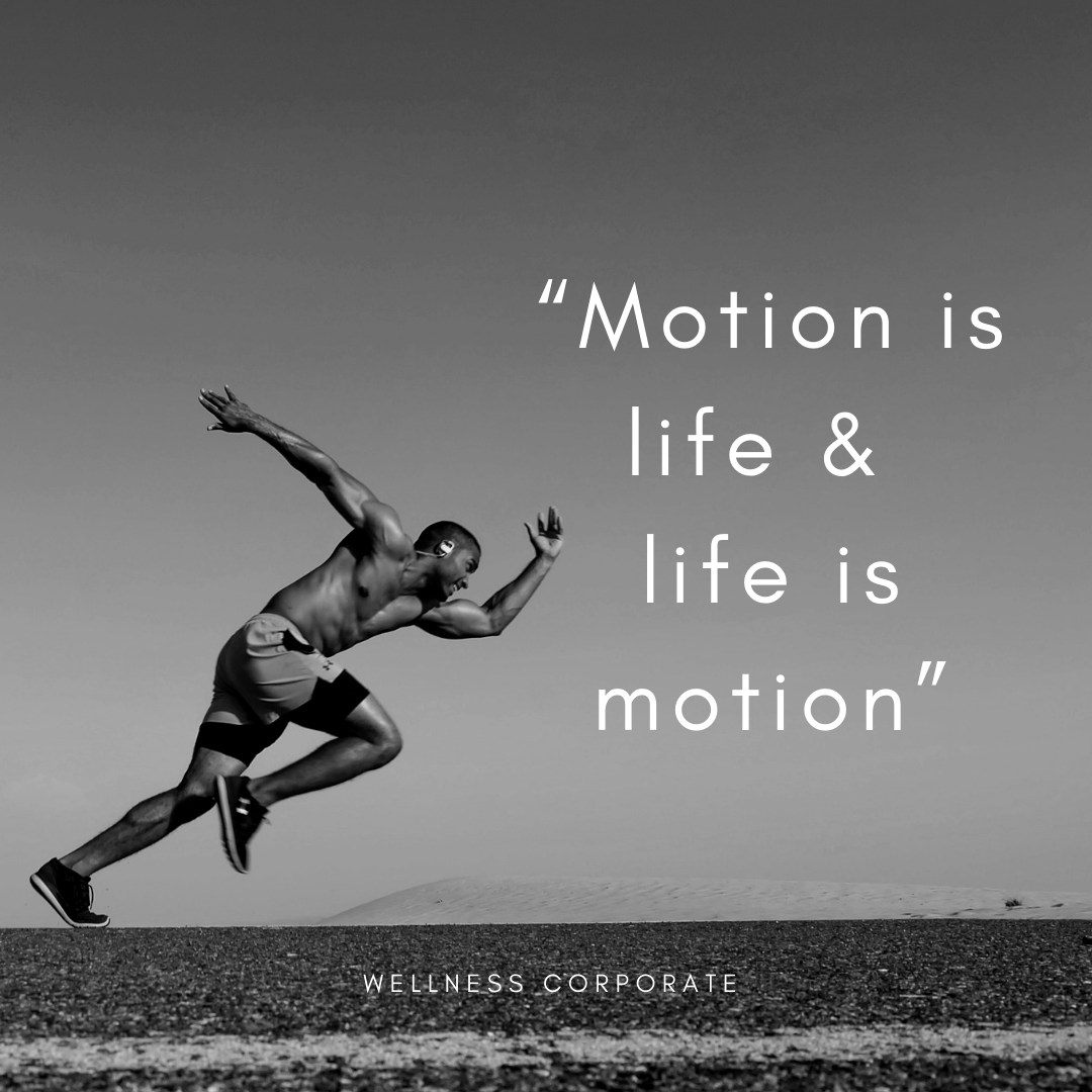 """""""Motion is life & life is motion"""".png"""