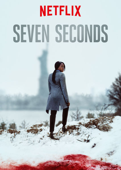 Seven Seconds - 15-year-old cyclist Brenton Butler dies in a hit and run accident with a white police officer behind the wheel. The Jersey city police force attempt to cover up the murder, Assistant Prosecutor KJ fights to prosecute the hit and run as a hate crime. Seven Second stars Emmy winner Regina King.1 season