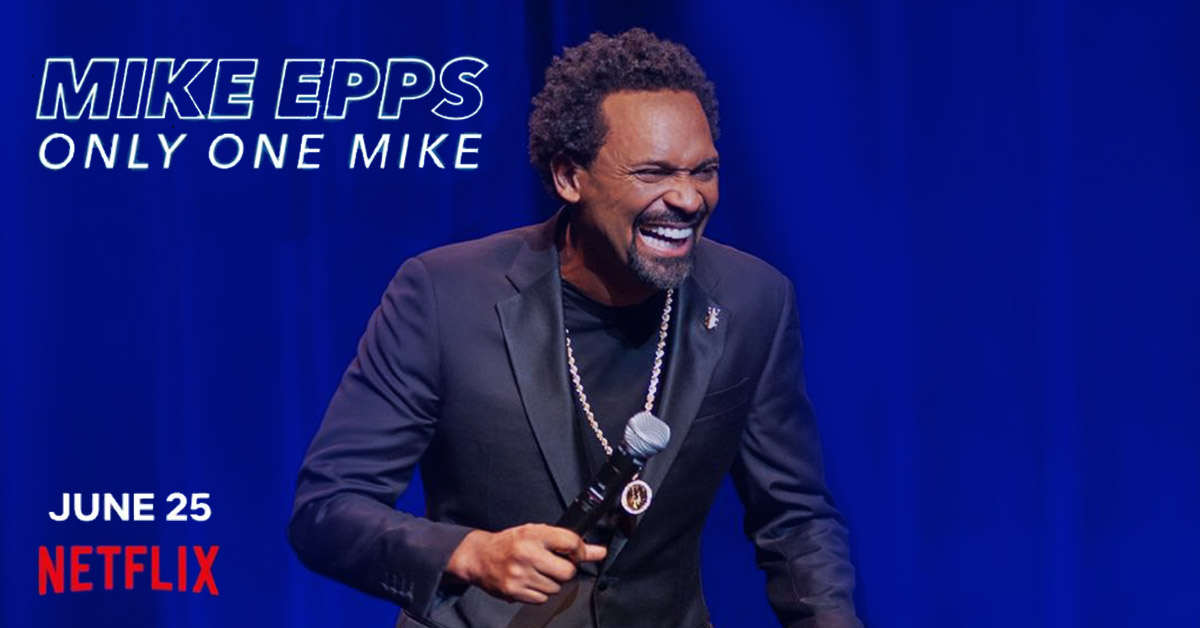 Mike-Epps-Netflix-Special-Only-One-Mike-1200x628-1.jpg