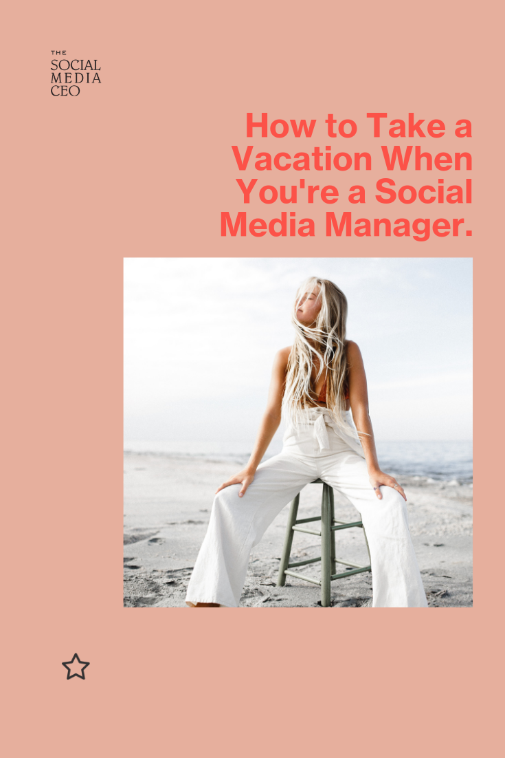 How to Take a Vacation when You're a Social Media Manager.png
