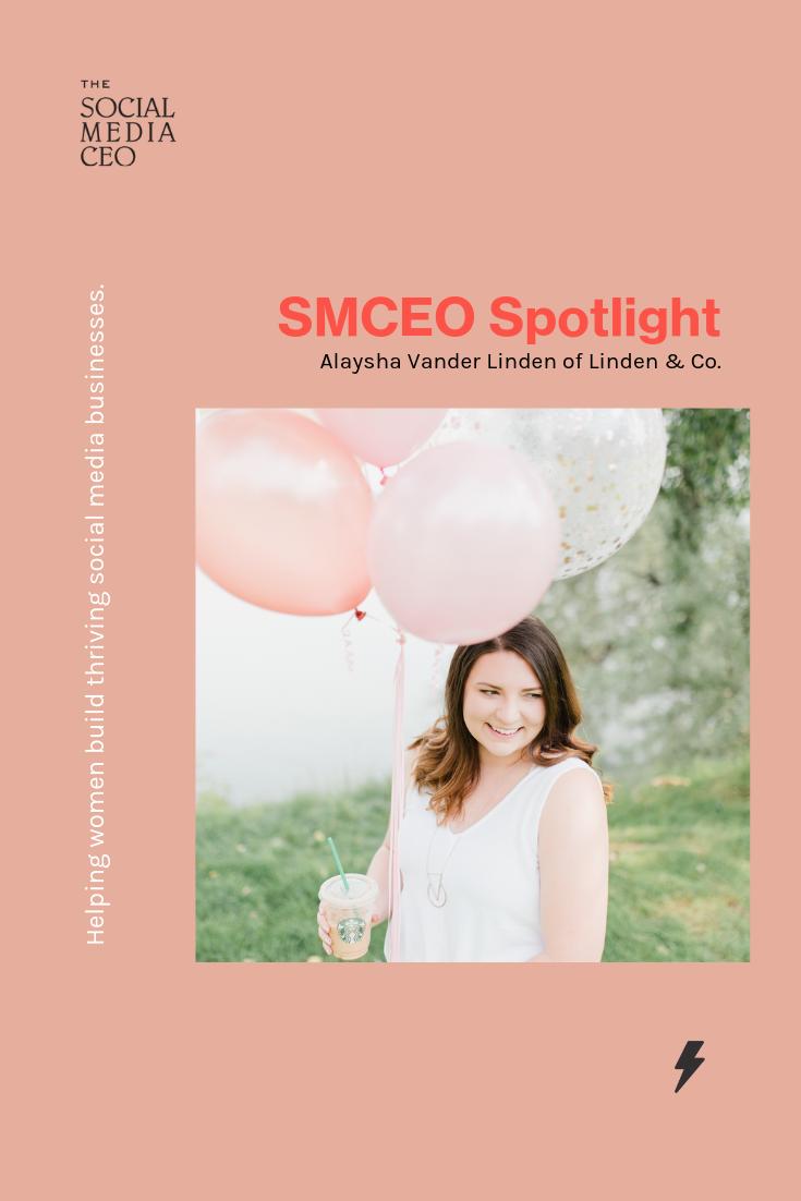 The Social Media CEO Spotlight: Alaysha Vander Linden
