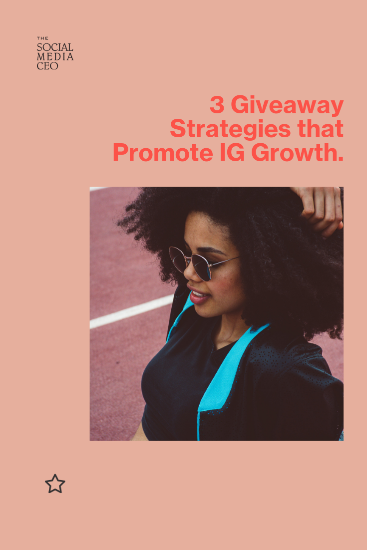 3 Giveaway Strategies that Promote IG Growth