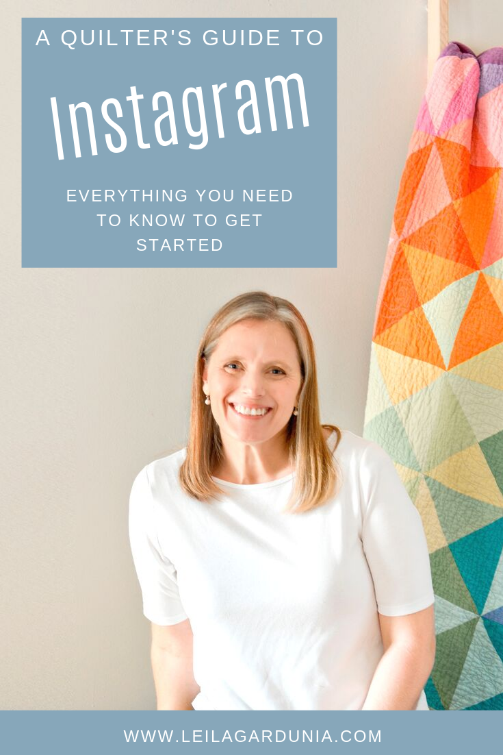 Leila Gardunia Quilter's Instagram Guide.png
