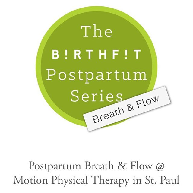 🎺 Next BIRTHFIT Breath & Flow Series begins October 20th @motionminnesota in St. Paul!!! 🎉  Register at msp.birthfit.com  All attendees welcomed who are at least 4 weeks postpartum on first date of class. (Currently pregnant or trying to conceive folks also totally welcome)! Non-crawling babies welcome.  #birthfitmsp  #postpartumfitness  #restoreyourcore #pelvicfloorrehab  #doyouevenbreathe  #functionalfitness  #functionalprogression